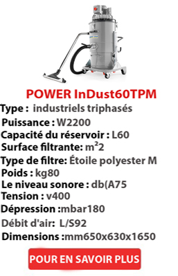 Aspirateur POWER InDust 60 TP M